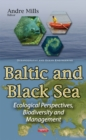 Image for Baltic & Black Sea : Ecological Perspectives, Biodiversity & Management