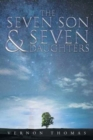 Image for THE SEVEN SON & SEVEN DAUGHTERS