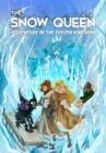 Image for Snow Queen: Adventure in the Frozen Kingdom