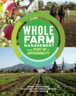 Image for Whole Farm Management: From Start-Up to Sustainability