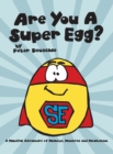 Image for Are You A Super Egg? : An Adventure of Mishaps, Mantras and Meditation