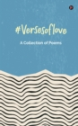 Image for #versesoflove : A Collection of Poems