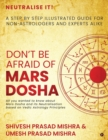 Image for Don't be afraid of Mars Dosha : A step by step illustrated guide for Non-Astrologers and experts alike
