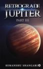 Image for Retrograde Jupiter - Part III