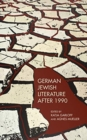 Image for German Jewish literature after 1990