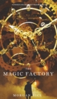 Image for The Magic Factory (Oliver Blue and the School for Seers-Book One)