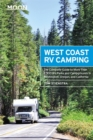 Image for Moon West Coast RV camping  : the complete guide to more than 2,300 RV parks and campgrounds in Washington, Oregon, and California