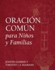 Image for Oracion Comun Para Ninos Y Familias