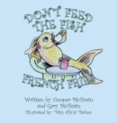 Image for Don't Feed the Fish French Fries