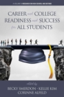 Image for Career and College Readiness and Success for All Students