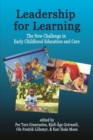 Image for Leadership for Learning : The New Challenge in Early Childhood Education and Care