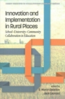 Image for Innovation and Implementation in Rural Places : School-University-Community Collaboration in Education