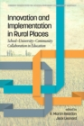Image for Innovation and implementation in rural places: school-university-community collaboration in education