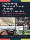 Image for Negotiating place and space in digital literacies: research and practice