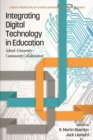 Image for Integrating Digital Technology in Education : School-University-Community Collaboration