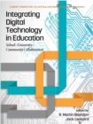 Image for Integrating Digital Technology in Education: School-University-Community Collaboration