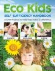 Image for Eco Kids Self-Sufficiency Handbook
