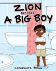 Image for Zion Becomes a Big Boy