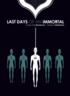 Image for Last Days of An Immortal
