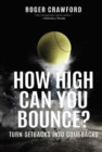 Image for How High Can You Bounce? : From Setback to Comeback