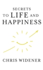 Image for Secrets to Life and Happiness