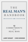 Image for Real Man's Handbook: 12 Commitments of a Real Man