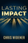 Image for Lasting Impact : How to Create a Life and Business that Lives Beyond You