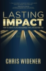 Image for Lasting Impact: Creating a Life that Makes a Difference