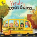 Image for Yendo al zoologico: Going to the Zoo
