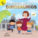 Image for El museo de los dinosaurios: The Dinosaur Museum