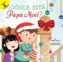 Image for Donde esta Papa Noel?: Where Is Santa?