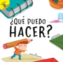 Image for Que puedo hacer?: What Can I Make?