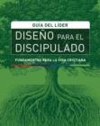Image for Diseno para el discipulado, Guia del lider.