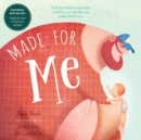 Image for Made for me