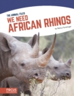Image for We need African rhinos