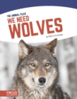 Image for We need wolves