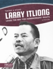 Image for Larry Itliong leads the way for farmworkers' rights