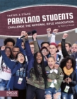 Image for Parkland students challenge the National Rifle Association