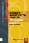 Image for Jerome's abbreviated psalter  : the Middle English and Latin versions