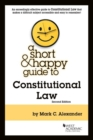 Image for A Short & Happy Guide to Constitutional Law