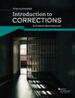 Image for Introduction to Corrections : An Evidenced-Based Approach