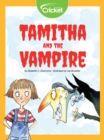 Image for Tamitha and the Vampire