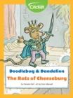 Image for Doodlebug & Dandelion: The Rats of Cheeseburg