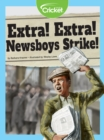 Image for Extra! Extra! Newsboys Strike!