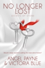 Image for No Longer Lost: (Secrets of Stone Book 9) : 9