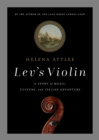 Image for Lev's Violin : A Story of Music, Culture and Italian Adventure
