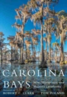 Image for Carolina Bays  : wild, mysterious, and majestic landforms