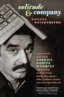 Image for Solitude & company  : a true account of the life of Gabriel Garcia Marquez
