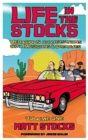 Image for Life in the Stocks : Veracious Conversations with Musicians & Creatives (Volume One)