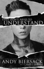 Image for They Don't Need to Understand : Stories of Hope, Fear, Family, Life, and Never Giving In
